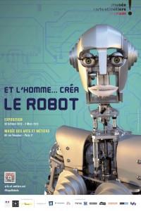Et l'Homme… créa le robot, du 30 octobre 2012 au 03 mars 2013, Musée des arts et métiers, Paris