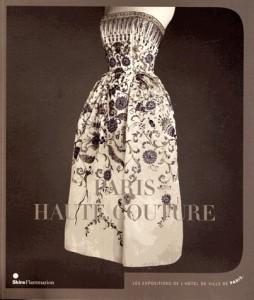 Paris Haute Couture, Musée Galliéra, Paris