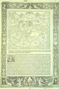 "Ill. 1 : Plutarque (0046?-0120?). ""Plutarchi vita"". Venetiis : Impr. per Bartolomeum de Zanis de Portesio, 1496. Cote BIU Lsh : Mss et R79"