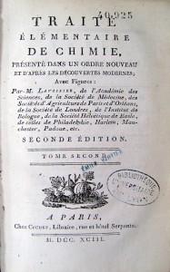 Lavoisier, Antoine-Laurent. Traité élémentaire de chimie. Paris : Cuchet, 1793. Cote 40925