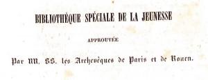 collection « La bibliothèque spéciale de la jeunesse » : Champagnac, J. B. J. <em>Philippe Auguste et son siècle, tableau historique et détaillé des guerres de ce souverain, de ses conquêtes et des grands évènements survenus pendant son règne</em>. Paris : P. C. Lehuby, [1847]. Cote  2RB 1605.