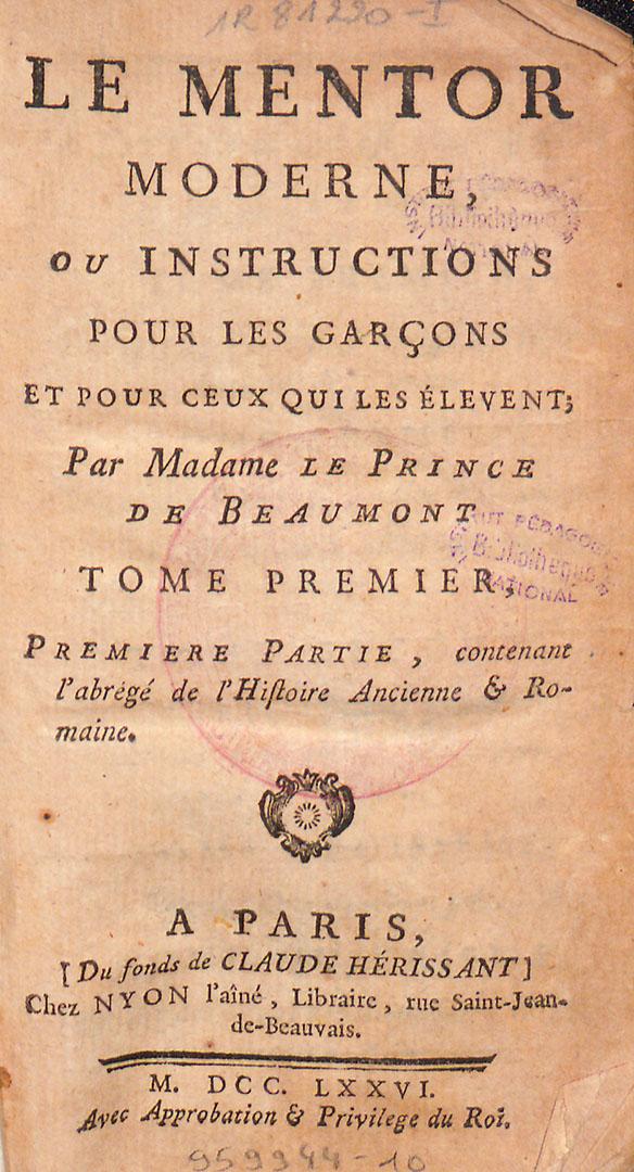 Page detitre LeMentormoderne, ouInstructionspourlesgarçons etpourceux quilesélèvent, publié àParis chezNyonl'aîné en1776 [coteBibliothèqueDiderot deLyon: 1R81220-1 à6].