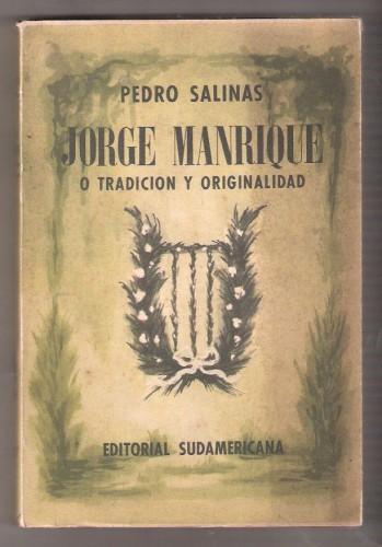 pedro-salinas-jorge-manrique-o-tradicion-y-originalidad--4594-MLA3694149571_012013-F