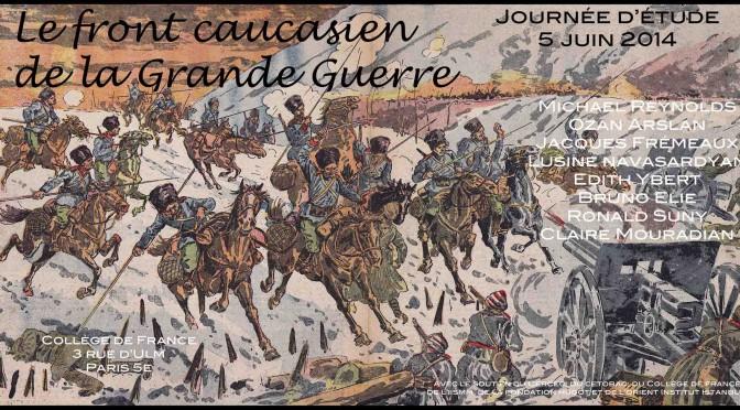 """Journée d'étude """"Le front caucasien de la Grande Guerre"""""""