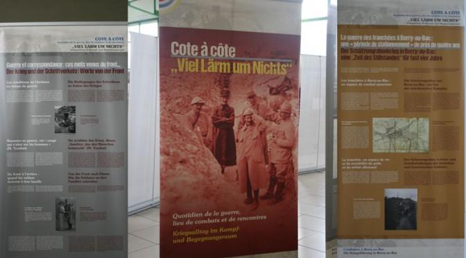 Exposition franco-allemande « Côte à cote / 'Viel Lärm um Nichts'. Quotidien de la guerre, lieu de combats et de rencontres / Kriegsalltag im Kampf und Begegnungsraum »