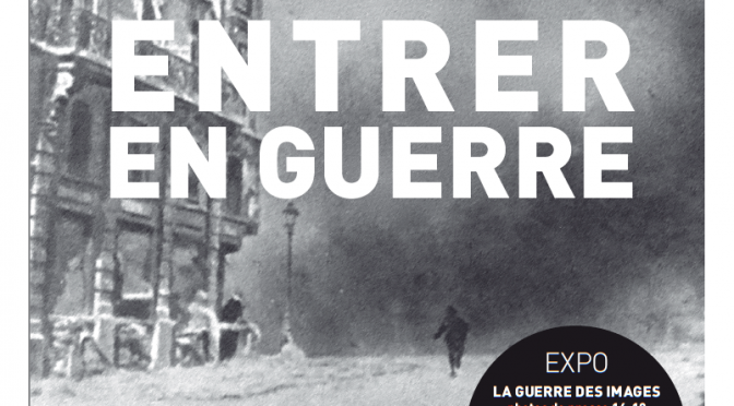 Entrer en guerre : colloque international et interdisciplinaire