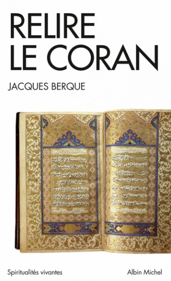 Jacques Berque, Relire le Coran