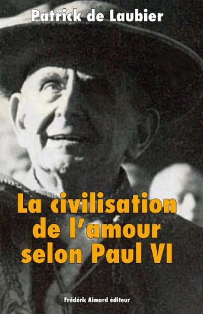 Patrick de Laubier, La civilisation de l'amour