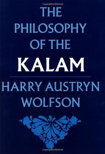 Harry Austryn Wolfson, The Philosophy of the Kalam, Harvard University Press, 1976