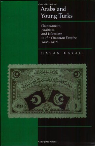 Arabs And Young Turks Ottomanism Arabism And Islamism In