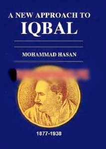 A New Approach To Iqbal By Dr Muhammad Hasan