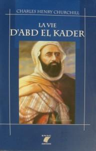 La vie d'Abdelkader