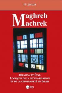 Maghreb-Machrek, 224-225, juin 2016