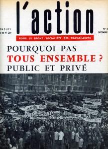 Pourquoi pas tous ensemble, public et privé, 1964
