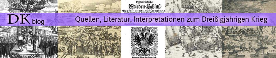 dkblog - Quellen, Literatur, Interpretationen zum Dreißigjährigen Krieg