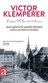 Klemperer Revolutionstagebuch 1919
