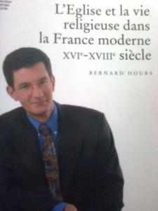 L'Eglise et la Vie Religieuse dans la France Moderne - XVIe - XVIIIe siècle