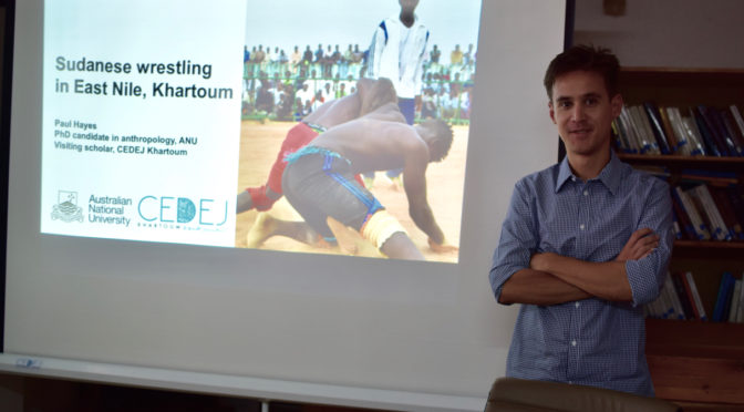 Seminar by Paul Hayes – PhD Student – « Sudanese Wrestling in East Nile, Khartoum »