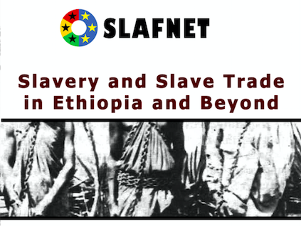 Slavery and Slave Trade in Ethiopia and Beyond