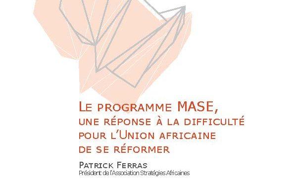 'Le programme MASE, une réponse à la difficulté pour l'Union africaine de se réformer'