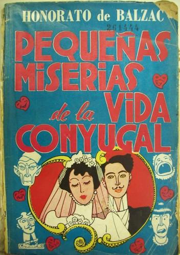 Fig. 6: Couverture de Pequeñas miserias de la vida conyugal, illustr. de Czaid, Buenos Aires, Editorial de Grandes Autores, 1943. (Biblioteca Nacional de la República Argentina)