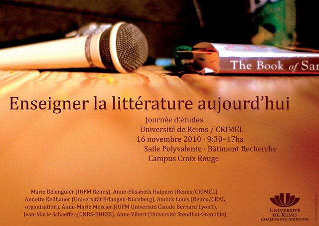 Actes de la journée d'études Reims 16/11/2010 : enseigner la littérature aujourd'hui