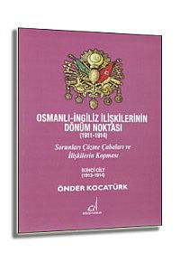Onder_Kocaturk-Osmanli_Ingiliz_Iliskilerinin_Donum_Noktasi_2Cilt