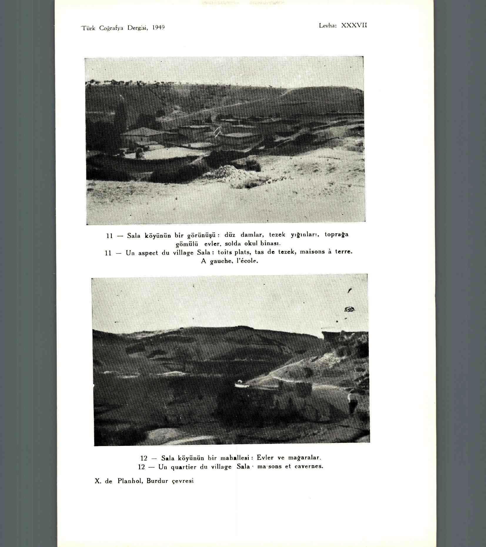 X. de Planhol, « Les types d'habitat troglodyte dans la région de Burdur », Revue de Géographie turque, 1949