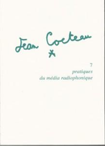 Jean Cocteau. Pratiques du média radiophonique