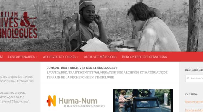 """Le Consortium """"Archives des ethnologues"""" aux Rencontres Huma-Num 2018"""