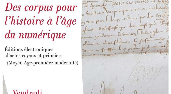 Des corpus pour l'histoire à l'âge du numérique