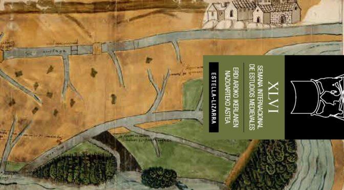 46ème Semaine internationale d'études médiévales d'Estella