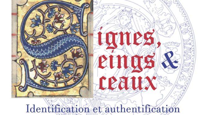 Signes, seings & sceaux