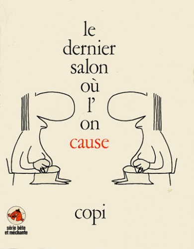 Le dernier salon où l'on cause, Copi, Éditions du Square, 1972