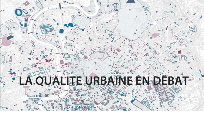 Quels critères pour la «qualité urbaine»? Le 16 janvier 2014 en F08 (ENS-LSH)
