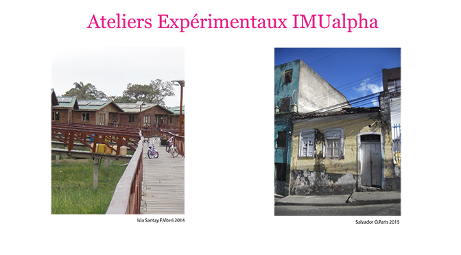 Atelier expérimental – Habiter : interroger les notions du bien-être et du buen-vivir en ville