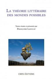 Françoise Lavocat (a cura di), <i>La théorie littéraire des mondes possibles</i>