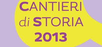 cantieri di storia 2013