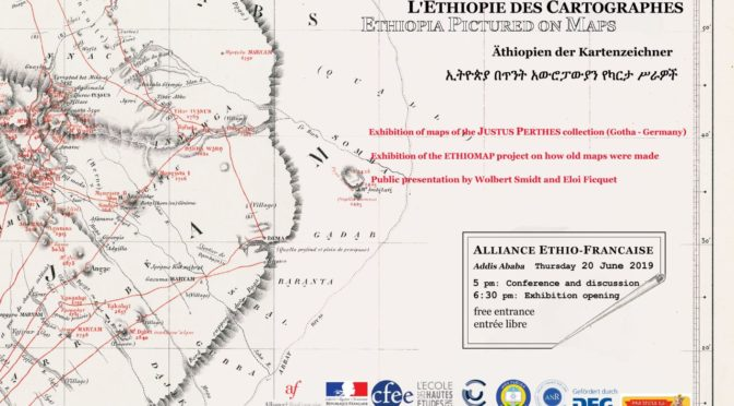 "Exhibition opening: ""Ethiopia Pictured on Maps"" – 20 June 2019"