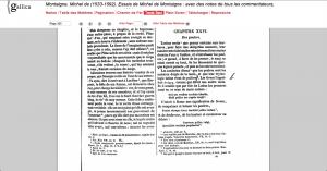 MONTAIGNE, Michel de (1533-1592) « Essais : avec des notes de tous les commentateurs », édition revue sur les textes originaux, éd. de Firmin-Didot frères (Paris) - 1854.