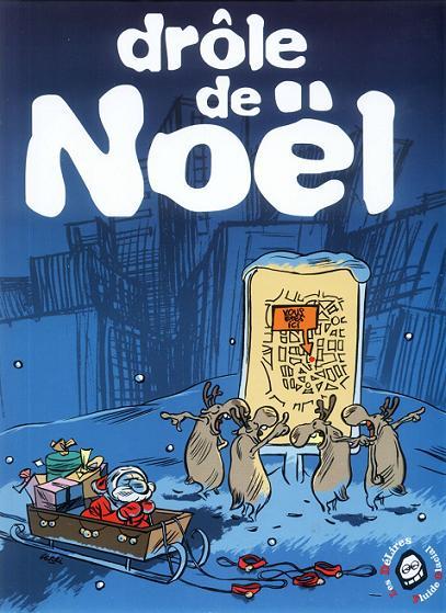 """""""Drôle de Noël"""", Fluide Glacial, 2003."""