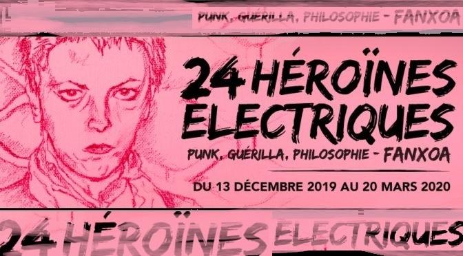 """Exposition : FanXoa """"24 héroïnes électriques"""" – ENS de Lyon / Artemisia"""