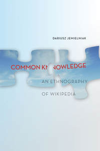 An Ethnography of Wikipedia