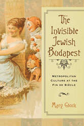 gluck-the-invisible-jewish-budapest-c