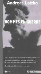 Andreas latzko Hommes en guerre