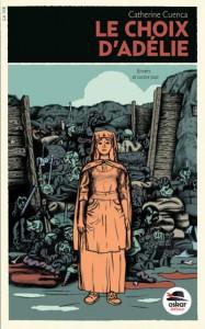 Le choix d'Adélie de Catherine Cuenca, publié en 2013.