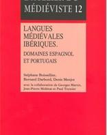 Langues médiévales ibériques. Domaines espagnol et portugais