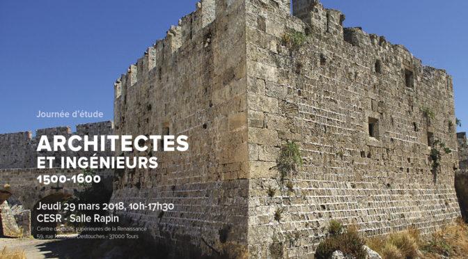 [29 mars] Journée d'étude : « Architectes et ingénieurs 1500-1600 »