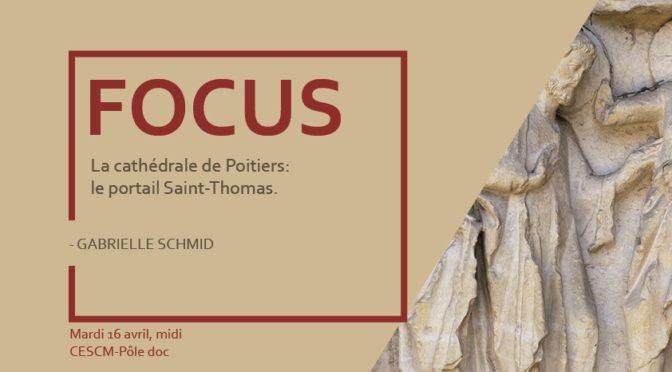 [4 juin] Focus n° 6 : La cathédrale de Poitiers – le portail Saint-Thomas