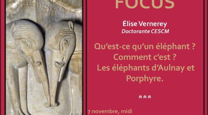[7 nov.] Focus n° 2 : Qu'est-ce qu'un éléphant ? …